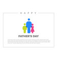 happy fathers day card template vector image