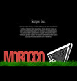 morocco and a soccer ball at the gate vector image