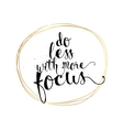Do less with more focus inscription greeting card