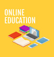 online education concept isometric laptop vector image vector image