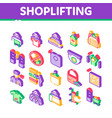 shoplifting isometric icons set vector image vector image