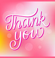 thank you brush lettering card template vector image vector image