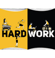 creative word concept hardwork and people doing vector image