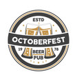 octoberfest event vintage isolated badge vector image vector image