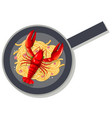 spaghetti lobster on pan vector image vector image