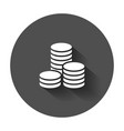 coins stack money stacked coins icon with long vector image vector image
