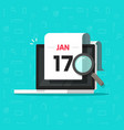 computer with calendar date and magnifier glass vector image vector image