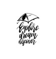 explore dream discover hand lettering poster vector image vector image