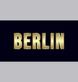 berlin city typography design greetings for vector image