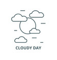 cloudy day line icon cloudy day outline vector image