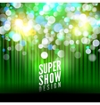 Super show poster template with bokeh lights vector image