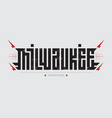 milwaukee - largest city in state vector image