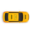 taxi car top view cab yellow taxi car vector image