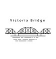 victoria bridge in canada in the line vector image