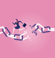 businesswoman escaping the broken chain vector image
