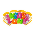 children playground area kids zone logo on white vector image