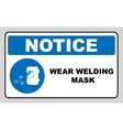 Wear a welding mask vector image vector image