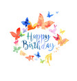 birthday greeting card with butterflies vector image