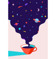 coffee cup coffee with universe dreams vector image vector image