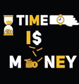 creative word concept time is money and people vector image