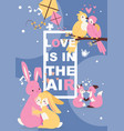 poster with cute animals in love cartoon vector image vector image