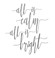 All is calm All is bright vector image vector image
