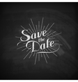 chalk of handwritten Save the Date vector image vector image