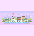 ecology - modern flat design style vector image vector image