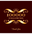 gold 100000 followers badge over brown vector image vector image