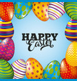 happy easter card shiny eggs color decoration vector image