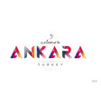 welcome to ankara turkey card and letter design vector image