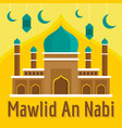 mawlid an nabi concept background flat style vector image