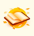 opened book with flying sheets paper education vector image