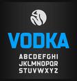 vodka label modern style font vector image
