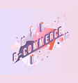 e-commerce isometric word design - letters vector image vector image
