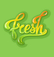 hand drawn colorful lettering fresh ink vector image vector image