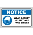 wear safety helmet and face shield vector image vector image