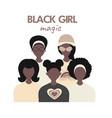 black girl magic concept blm lives matter vector image vector image