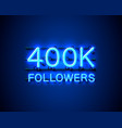 thank you followers peoples 400k online social vector image vector image