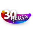 thirty years greeting card with colorful brush vector image vector image