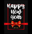 beautiful greeting card happy new year on black vector image vector image