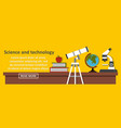 science and technology banner horizontal concept vector image vector image