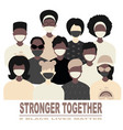 stop racism and stronger together concept blm vector image vector image