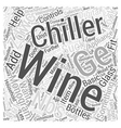 The GE Monogram Wine Chiller ZDWCNBS Word Cloud vector image vector image