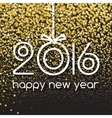 Happy New Year 2016 Creative Gold Glitter Greeting vector image vector image