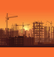 tower cranes on construction site in sunset vector image vector image