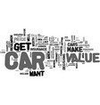 what can i do to get an accurate car value text vector image vector image