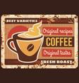coffee metal plate rusty coffeehouse menu poster vector image vector image