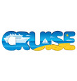cruise resort and travel vector image vector image