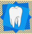 human tooth isolated on pop art background comic vector image vector image